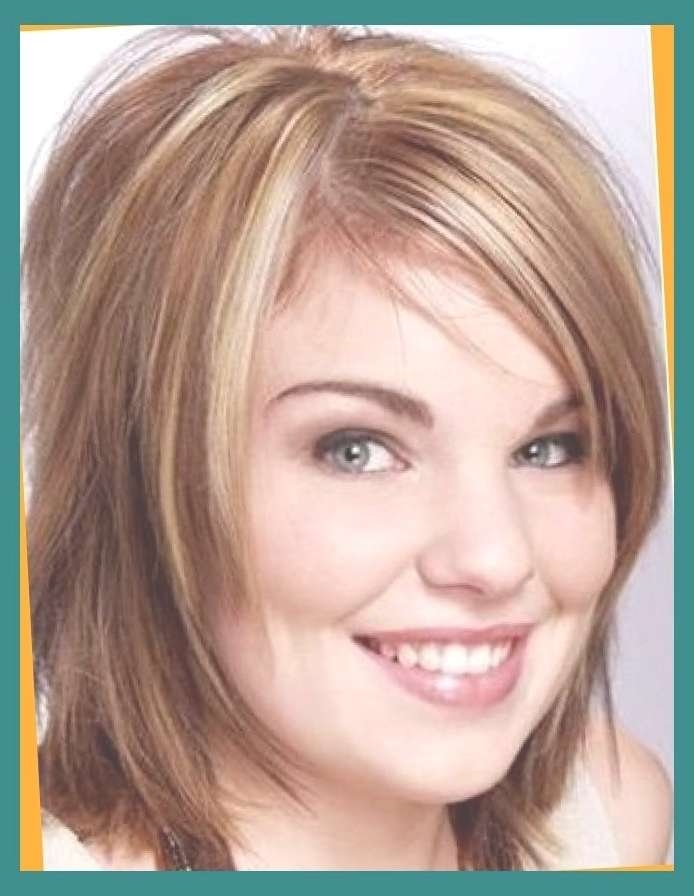 To Make Hairstyles For Fat Faces 2018 – Hairstyles – Best In Most Up To Date Medium Hairstyles For Chubby Faces (View 9 of 25)