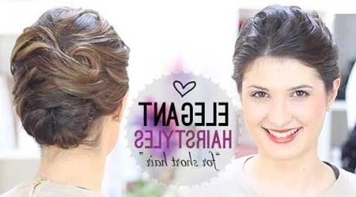 25 Elegant Hairstyles For Short Hair | Short Hairstyles 2017 – 2018 Pertaining To Recent Elegant Updo Hairstyles For Short Hair (View 4 of 15)