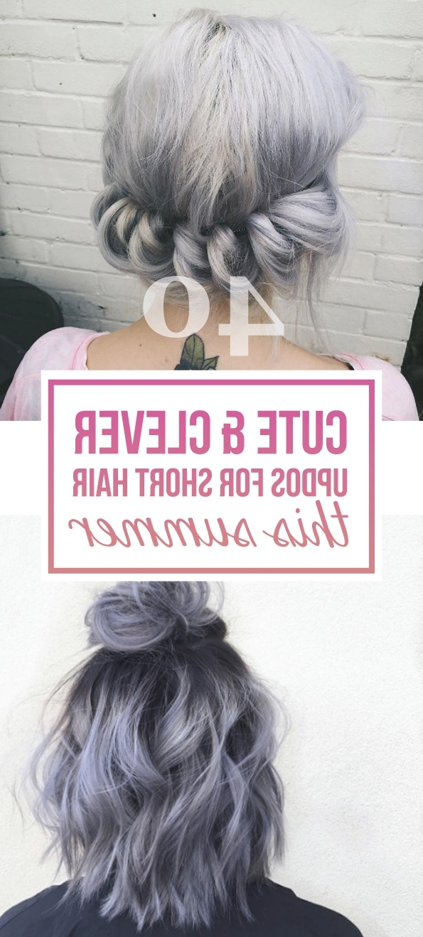 40 Cute And Clever Updos For Short Hair This Summer – Style Skinner Regarding Most Recently Cute Short Hair Updos (View 3 of 15)