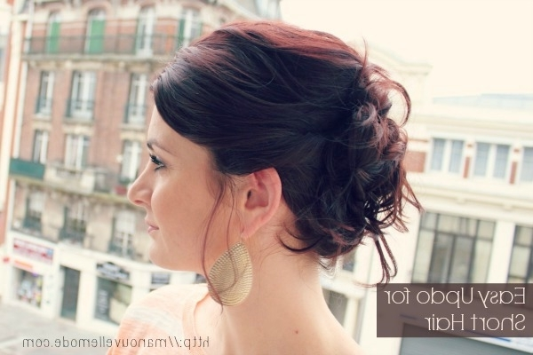 Quick And Easy Updos For Short Hair | Hairstyle Ideas In 2018 With Newest Super Easy Updos For Short Hair (Gallery 10 of 15)