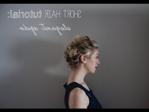Short Hair Tutorial: Elegant Updo For Wedding / Prom / Grad – Youtube Throughout Recent Elegant Updo Hairstyles For Short Hair (View 14 of 15)