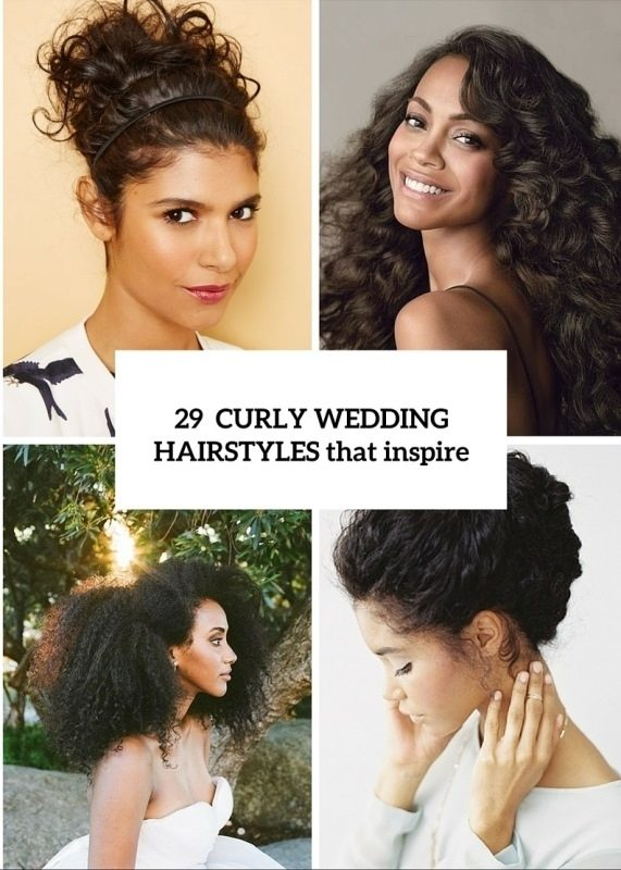 29 Charming Bride's Wedding Hairstyles For Naturally Curly Hair Inside Wedding Hairstyles For Long Natural Curly Hair (View 1 of 15)