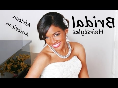 African American Beautiful Bridal Hairstyles & Haircuts!! – Youtube With Regard To Zambian Wedding Hairstyles (View 2 of 15)
