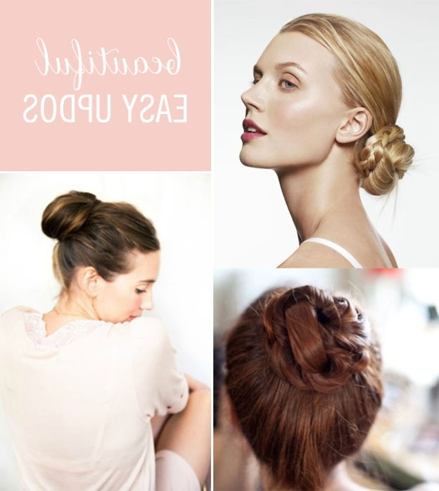 25 Most Beautiful Easy Updos Pertaining To Latest Easy Casual Braided Updo Hairstyles (View 11 of 15)