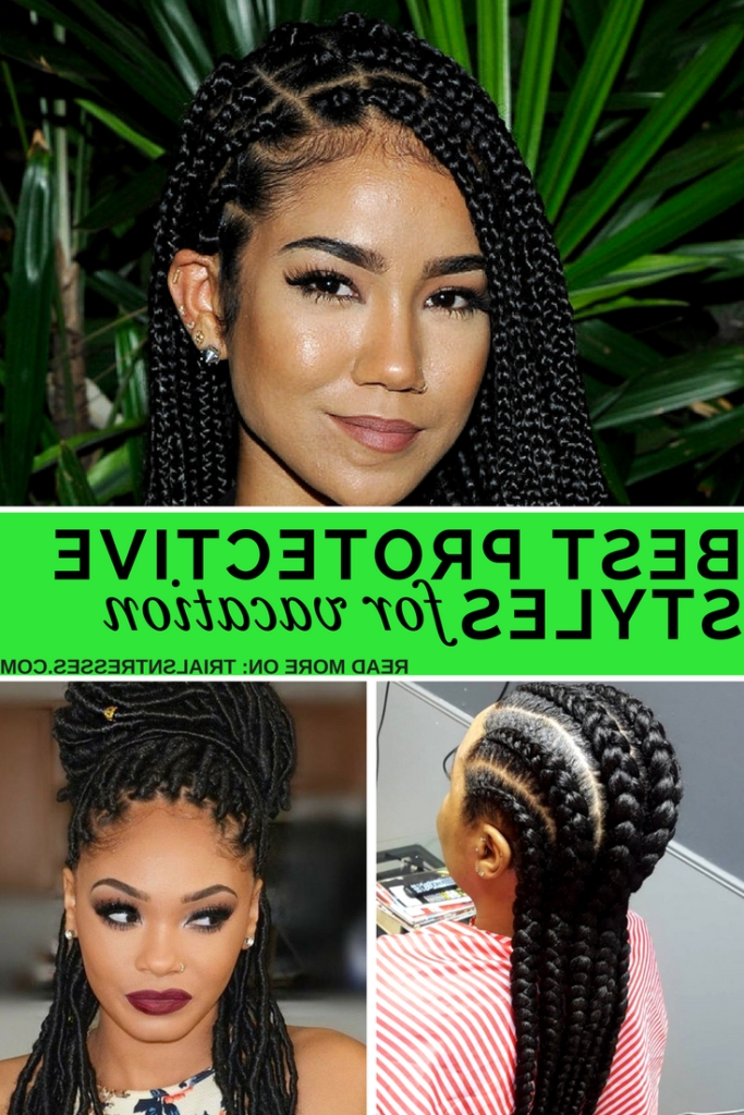 Best Protective Styles For Vacation | Trials N Tresses Intended For Best And Newest Braided Hairstyles For Vacation (View 6 of 15)