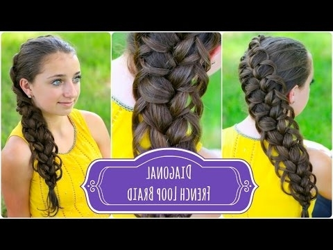 Diagonal French Loop Braid | Braided Hairstyles – Youtube Pertaining To Most Recently Diagonal French Braid Hairstyles (Gallery 2 of 15)