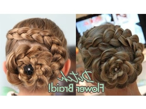 Dutch Flower Braid | Updos | Cute Girls Hairstyles – Youtube Intended For Best And Newest French Braids In Flower Buns (Gallery 1 of 15)