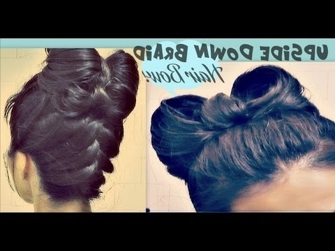 ? Hair Bow Tutorial Upside Down Braid Bun   French Style Updo Regarding Most Current Elegant Bow Braid Hairstyles (View 3 of 15)
