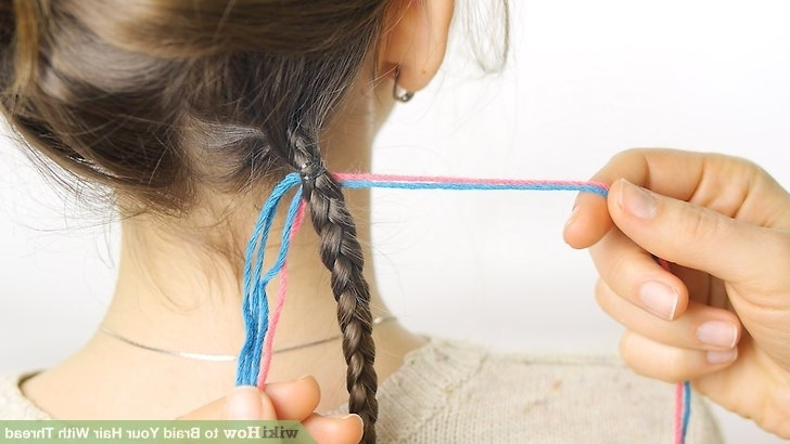 How To Braid Your Hair With Thread: 12 Steps (With Pictures) Pertaining To Most Recently Criss Crossed Braids With Feed In Cornrows (View 14 of 15)