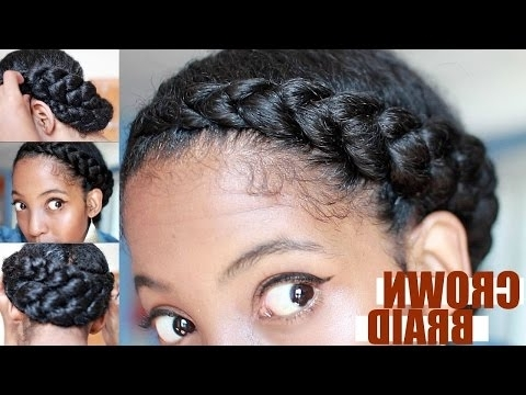 Natural Hair Protective Hairstyles, How To Videos inside Most Up-to-Date Dutch Braid Crown For Black Hair