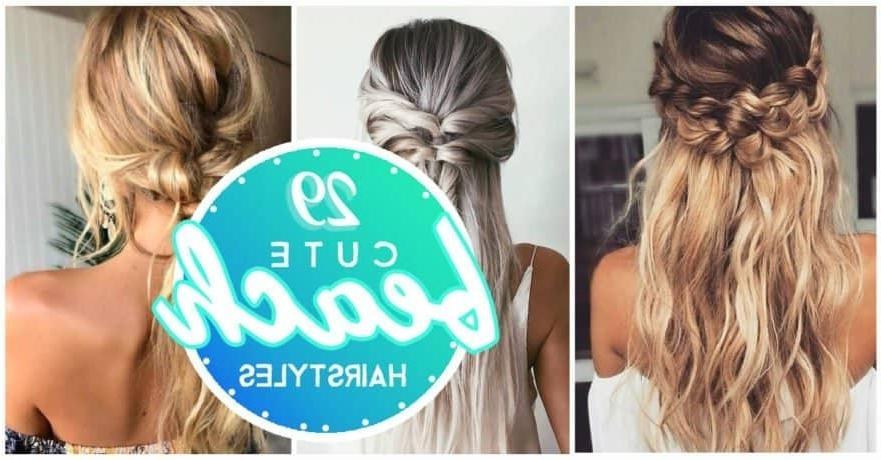 29 Cute Hairstyle To The Beach With Beachy Braids Hairstyles (View 24 of 25)