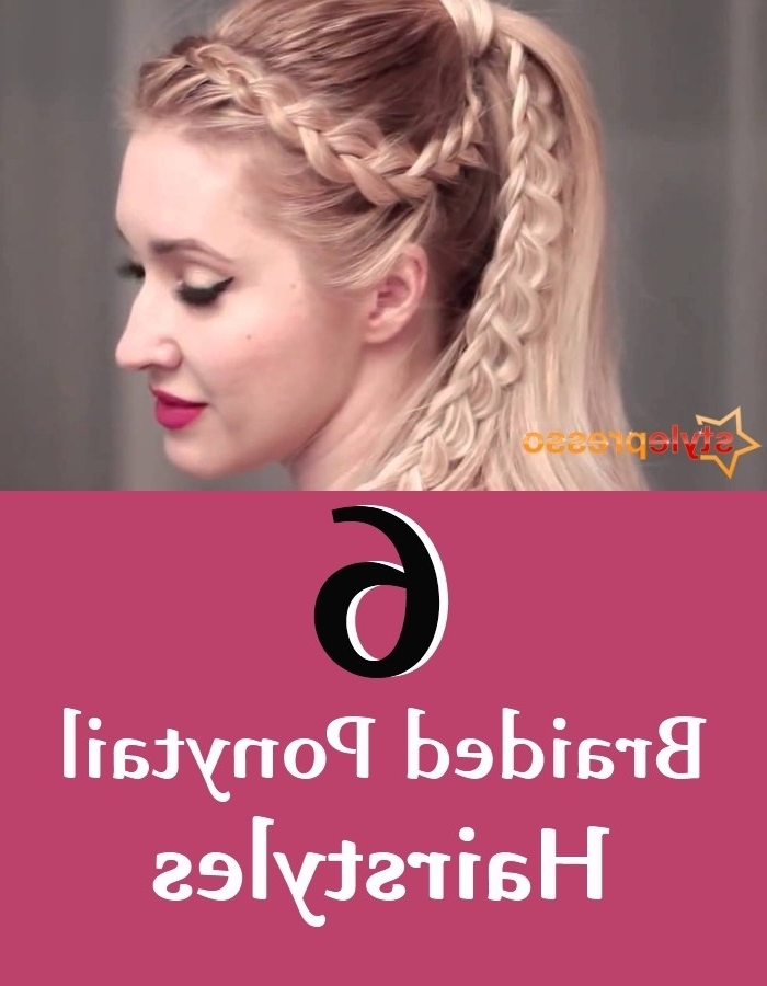 6 Braided Ponytail Hairstyles | Style Presso Within Bouffant And Braid Ponytail Hairstyles (View 19 of 25)