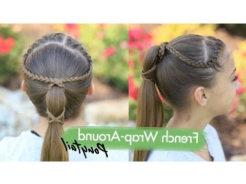 French Wrap Around Ponytail | Cute Girls Hairstyles – Youtube Intended For Double Braided Wrap Around Ponytail Hairstyles (View 11 of 25)