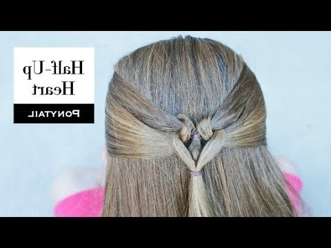 Half Up Heart Ponytail – Learn How To Braid – Youtube Pertaining To Perfectly Undone Half Braid Ponytail (View 20 of 25)