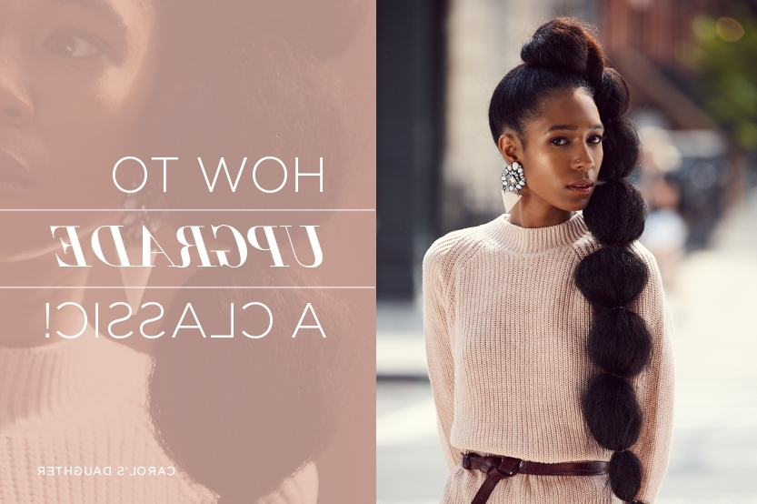 How To Do A Weave Ponytail For Natural Hair   Carol's Daughter Regarding Sleek Bubble Ponytail Hairstyles (View 14 of 25)