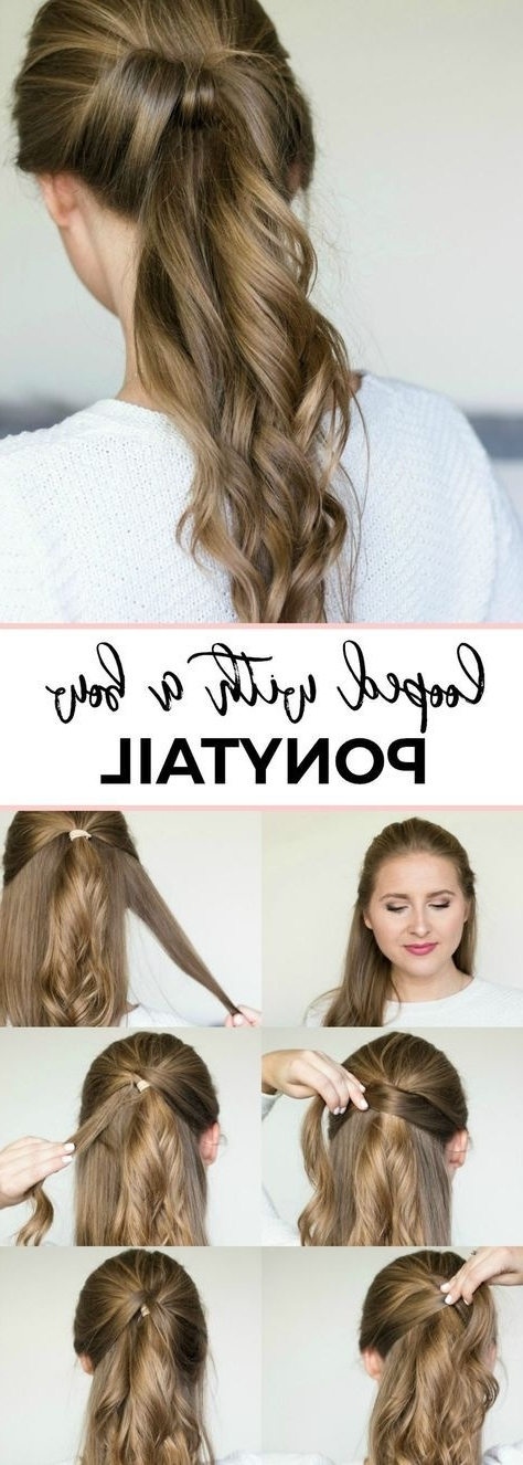 Quick & Easy Hairstyle Tutorials + Best Shampoo & Conditioner For Within Loose And Looped Ponytail Hairstyles (View 19 of 25)