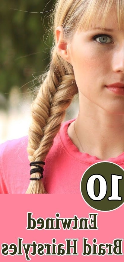 Top 10 Entwined Braid Hairstyles | Hairstyles | Pinterest | Plait With Regard To Entwining Braided Ponytail Hairstyles (View 25 of 25)