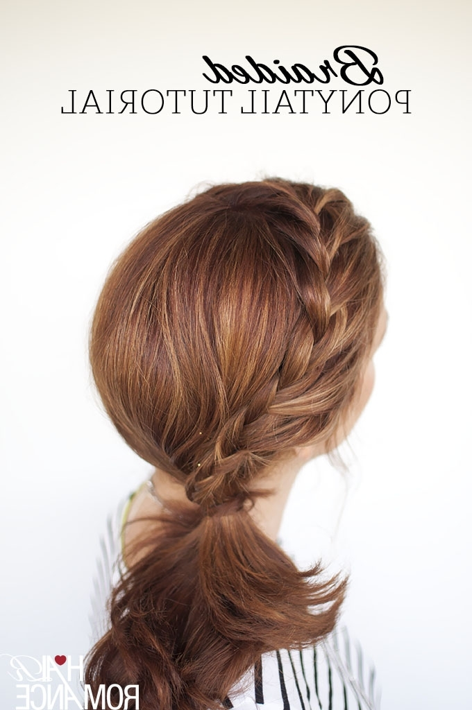 Weekend Style – Braided Ponytail Tutorial – Hair Romance Pertaining To Pony Hairstyles With Wrap Around Braid For Short Hair (View 7 of 25)