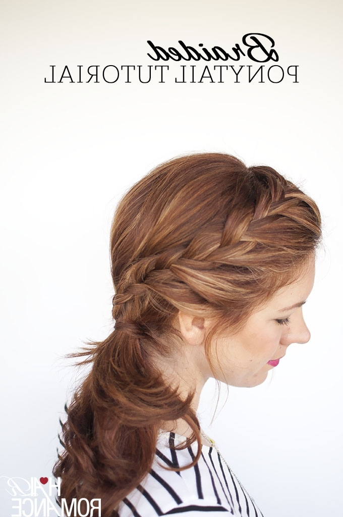 Weekend Style – Braided Ponytail Tutorial – Hair Romance With Pony Hairstyles With Textured Braid (View 25 of 25)