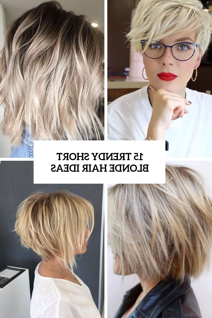 15 Trendy Short Blonde Hair Ideas – Styleoholic Within Short Blonde Hair With Bangs (View 14 of 25)