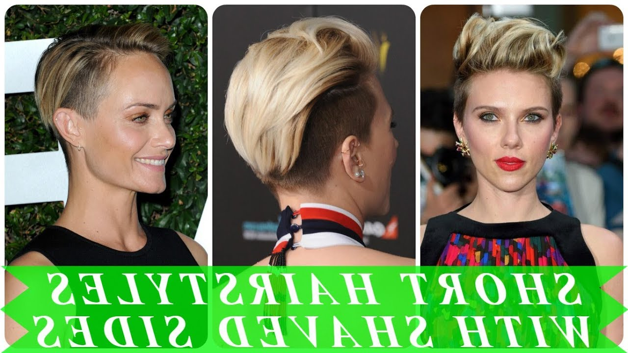 20 Popular Ideas For Womens Short Shaved Sides Hairstyles 2018 – Youtube With Part Shaved Short Hairstyles (View 3 of 25)