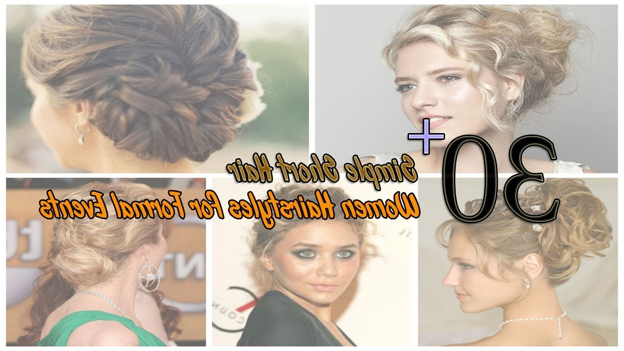 30+ Simple Short Hair Women Hairstyles For Formal Events – Youtube For Short Hairstyles For Formal Event (View 5 of 25)