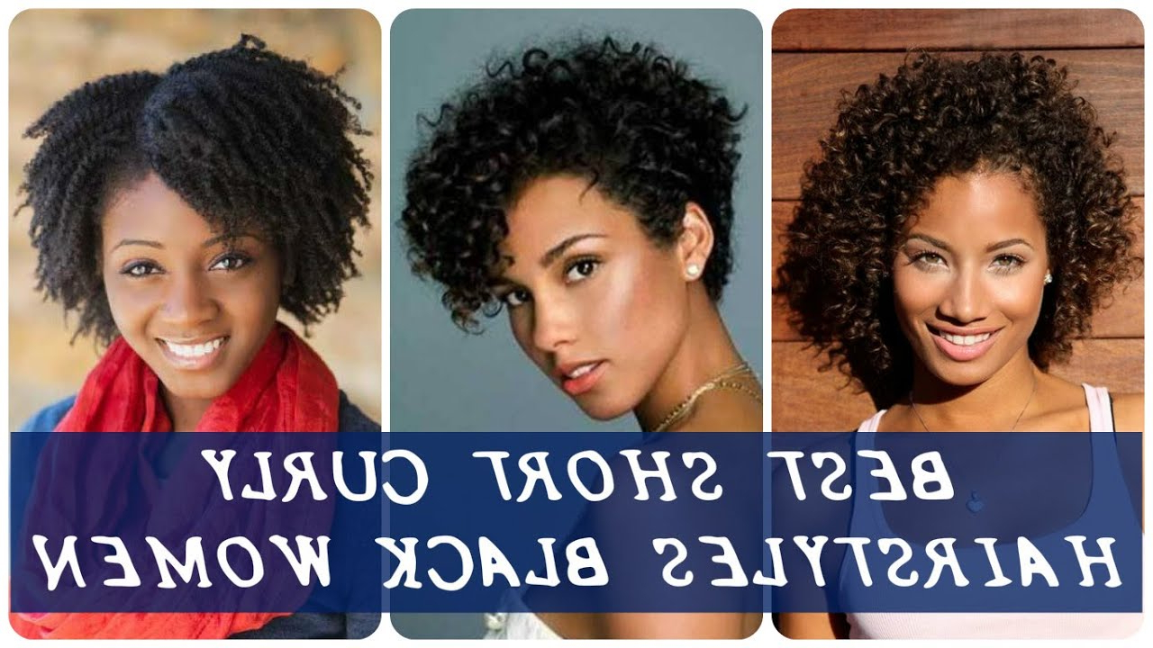 40 Best Best Short Curly Hairstyles Black Women – Youtube With Regard To Short Curly Hairstyles For Over (View 24 of 25)