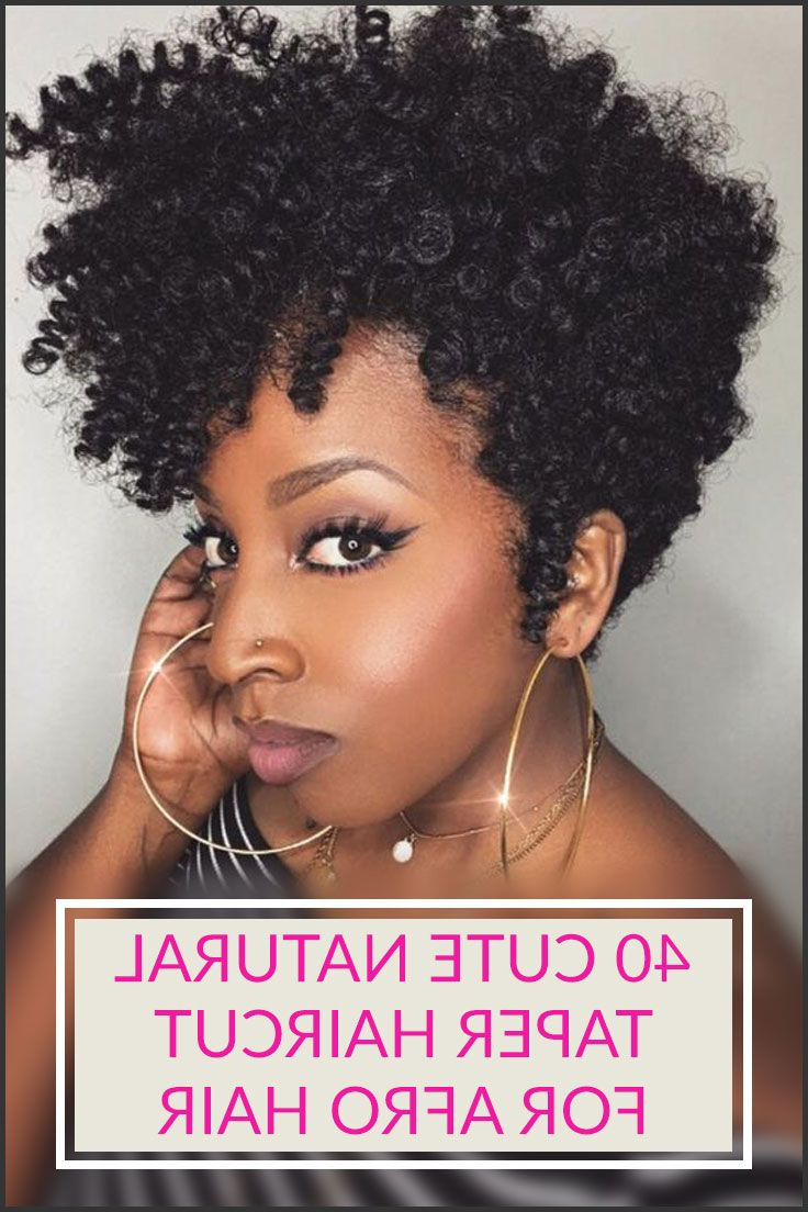 40 Stylish And Natural Taper Haircut | Hair Styles | Pinterest Within Short Hairstyles For Afro Hair (View 5 of 25)