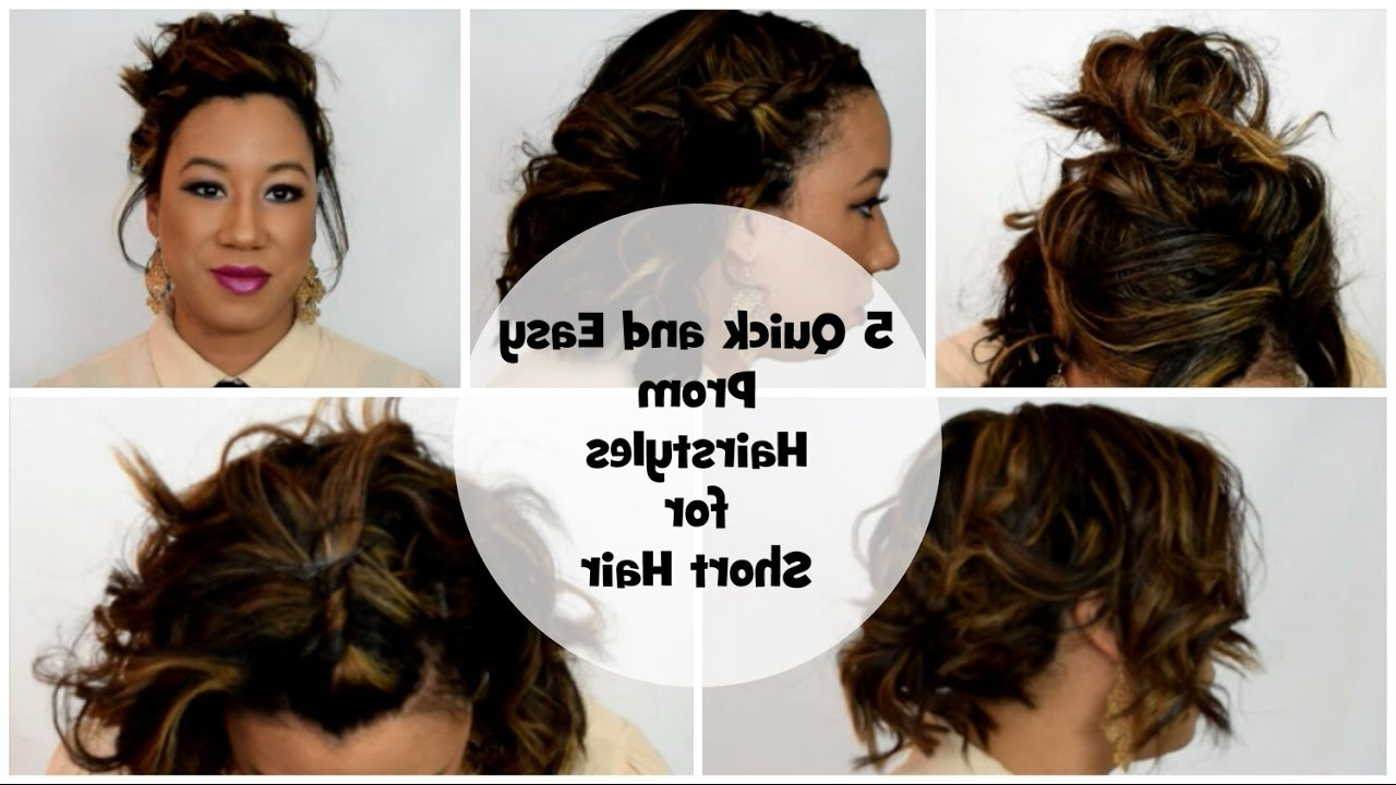 5 Quick And Easy Prom Hairstyles For Short Hair | Sharnia – Youtube Regarding Short Hairstyles For Prom (View 12 of 25)