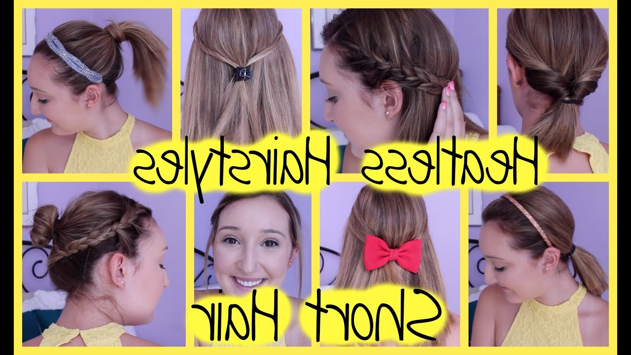 8 Heatless Hairstyles For Short Hair (Easy & Quick For Back To in Cute Hairstyles For Girls With Short Hair