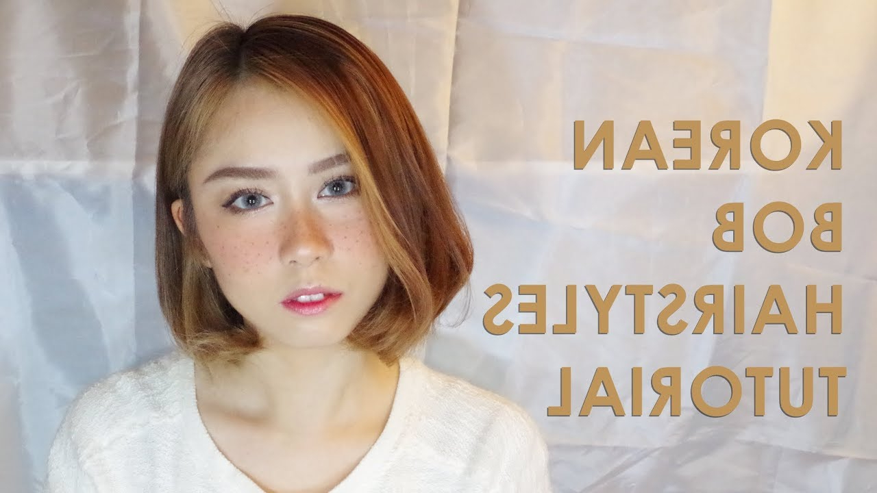 Easy Korean Bob Hairstyles Tutorial For Beginner – Youtube Within Korean Short Bob Hairstyles (View 4 of 25)