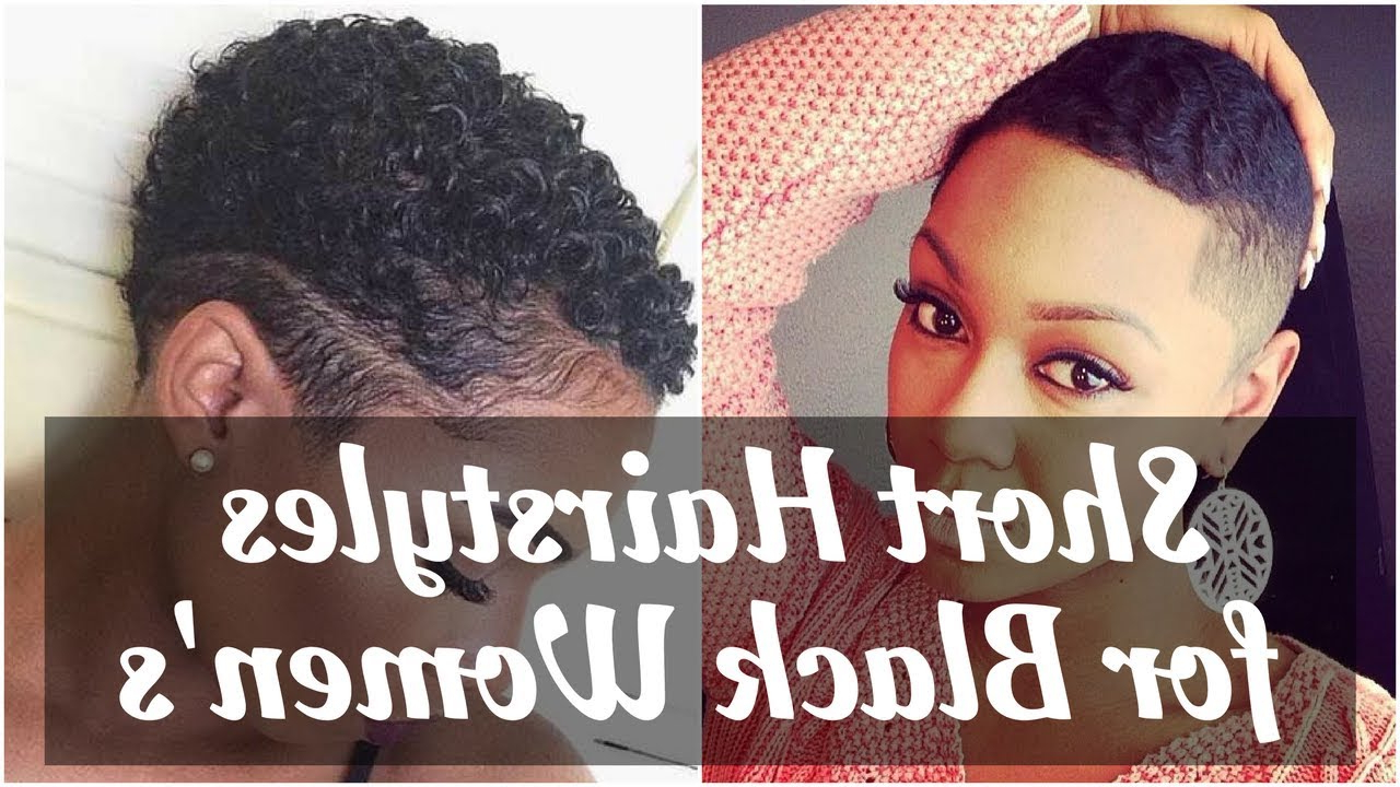Fresh Short Natural Hairstyles For Black Women 2018 – Youtube Inside Natural Short Haircuts For Black Women (View 18 of 25)