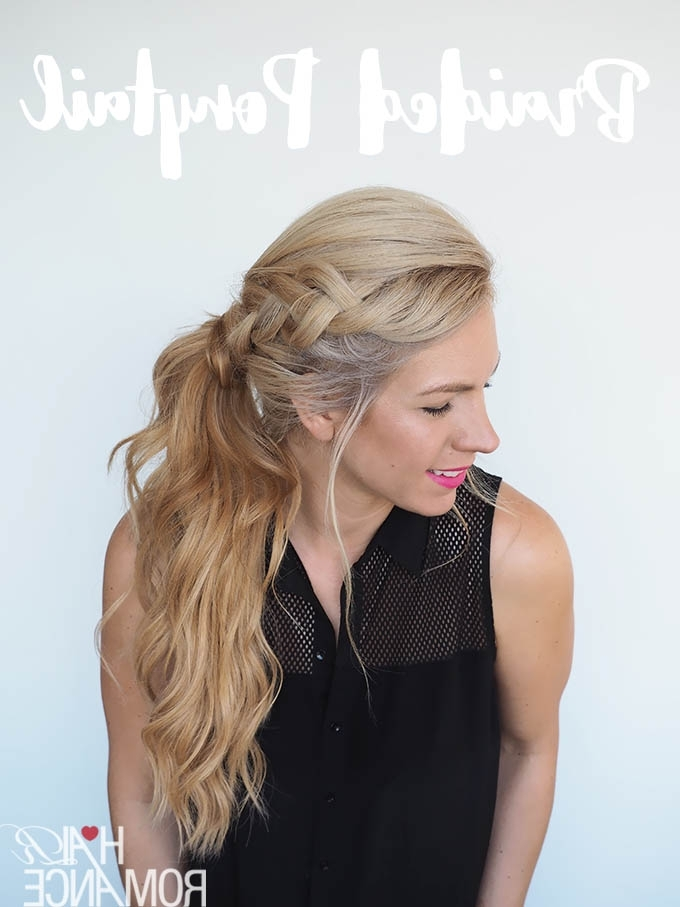 Get Out Of A Hair Rut – Braided Ponytail Hairstyle Tutorial – Hair Within Romantic Ponytail Hairstyles (View 17 of 25)