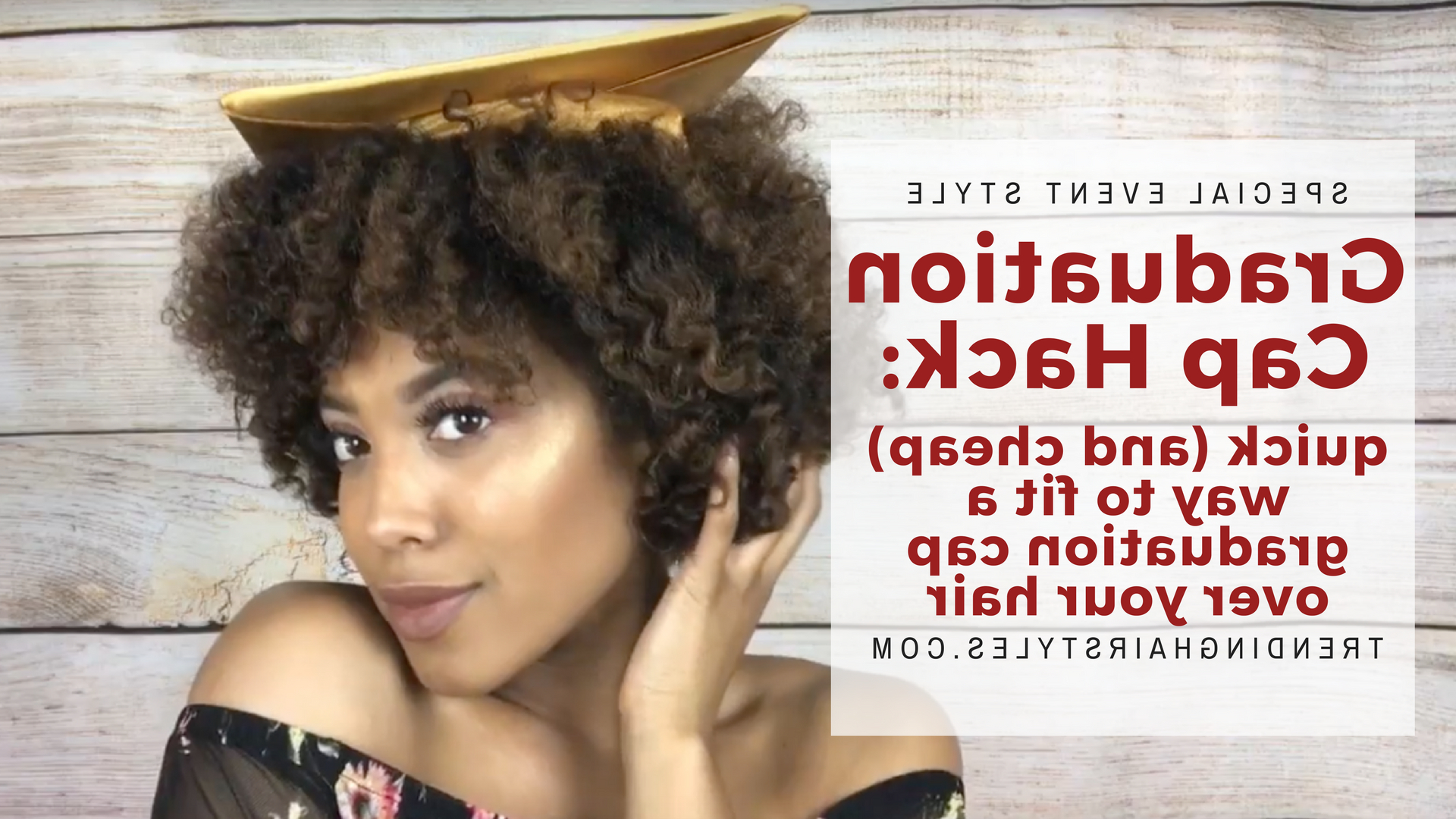 Graduation Cap Hack: How To Fit A Graduation Cap Over Your Hair Intended For Graduation Cap Hairstyles For Short Hair (View 19 of 25)