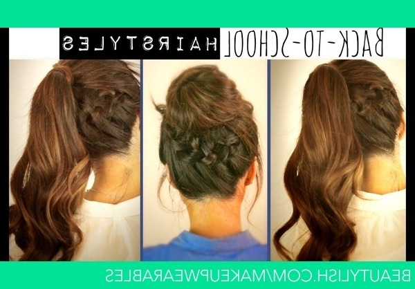 Hair Tutorial | Cute Back To School Hairstyles : Braided Ponytail Inside Braid And Bun Ponytail Hairstyles (View 11 of 25)
