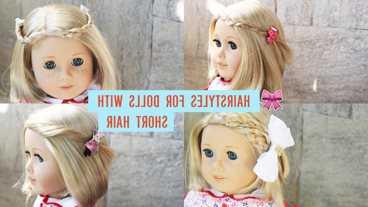 Featured Photo of Hairstyles For American Girl Dolls With Short Hair