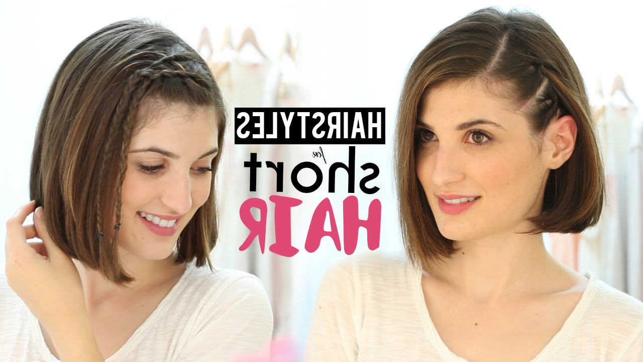 Hairstyles For Short Hair Tutorial – Youtube Throughout Cute Hairstyles For Girls With Short Hair (View 15 of 25)