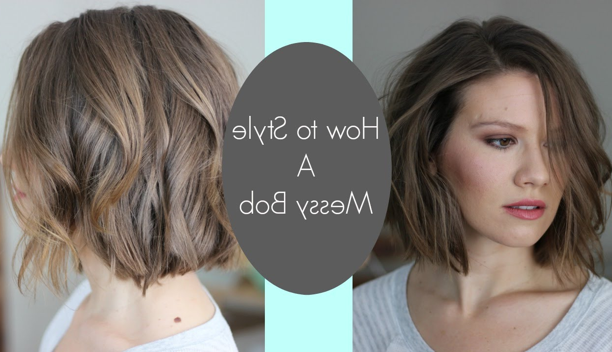 How I Style My Messy Bob // Laura's Natural Life – Youtube Within Side Parted Messy Bob Hairstyles For Wavy Hair (View 10 of 25)