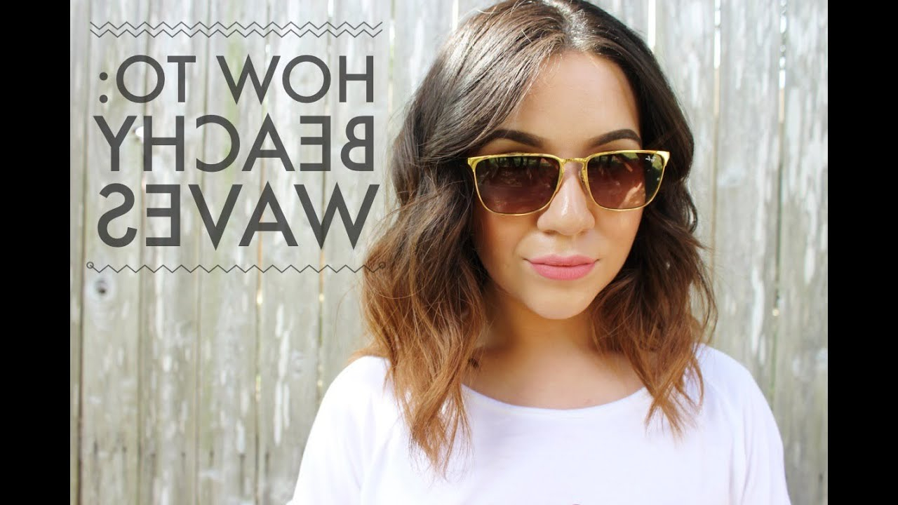 How To: Beachy Waves For Short To Medium Length Hair – Youtube Pertaining To Short Black Hairstyles With Tousled Curls (View 21 of 25)