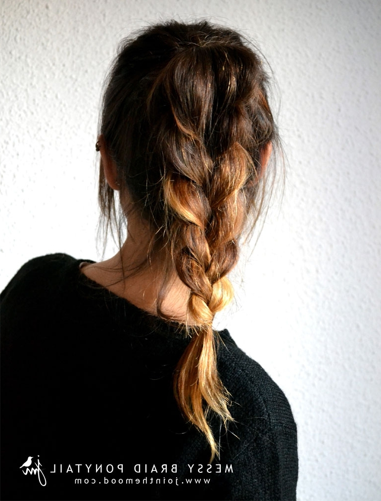 Join The Mood: Messy Braid Ponytail In Messy Braid Ponytail Hairstyles (View 4 of 25)