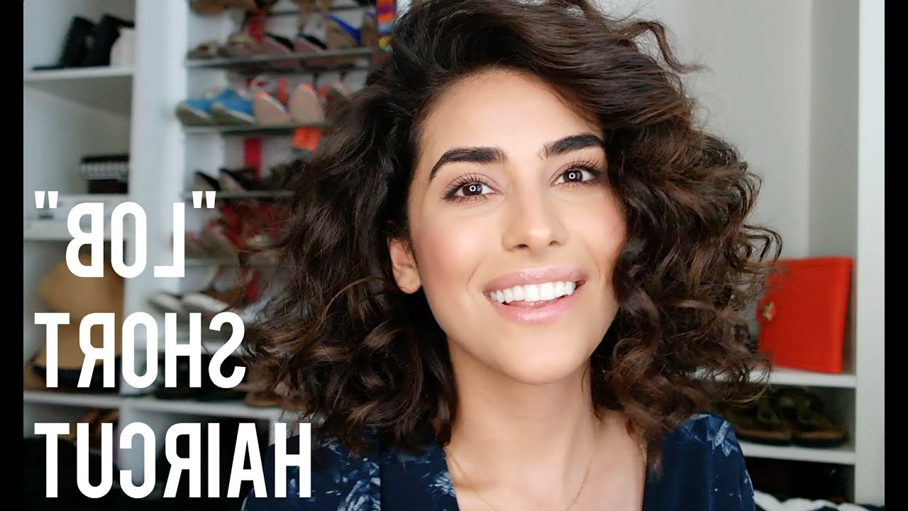 My Short Lob Haircut (Tips For Styling) – Youtube Throughout Short Haircuts For Naturally Curly Hair (View 22 of 25)