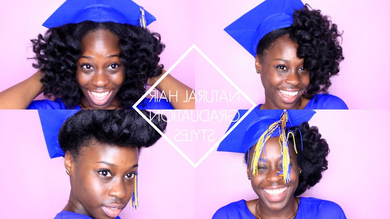 Natural Hair Graduation Styles - Youtube pertaining to Graduation Cap Hairstyles For Short Hair