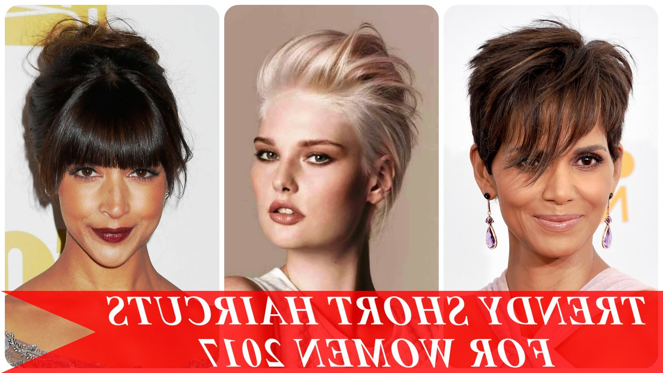 Short Haircuts Women 2017 – Hairstyles Ideas Inside Short Trendy Hairstyles For Women (View 15 of 25)