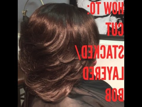 How To: Cut Stacked Bob *easiest Way Ever!* – Youtube Intended For Recent Bob Haircuts With Symmetrical Swoopy Layers (View 13 of 25)