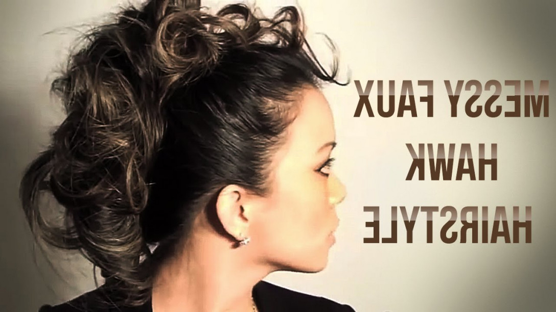 Messy Faux Hawk Hairstyle Tutorial – Youtube Within Updo 80S Regarding Unique Updo Faux Hawk Hairstyles (View 23 of 25)