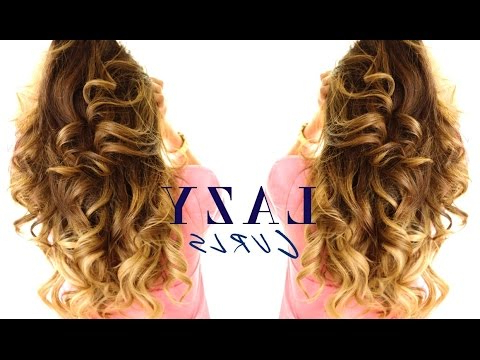 5 Minute Lazy Curls ? Easy Waves Hairstyles – Youtube With Regard To Everyday Loose Wavy Curls For Long Hairstyles (View 17 of 25)