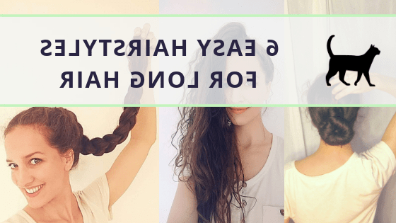 6 Quick And Easy Hairstyles For Long Hair To Do Yourself Pertaining To Long Hairstyles Do It Yourself (View 24 of 25)