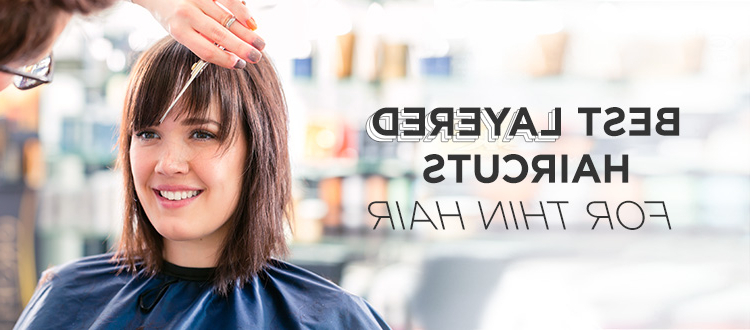 Best Layered Haircuts For Thin Hair Intended For Best Long Haircuts For Thin Hair (View 17 of 25)