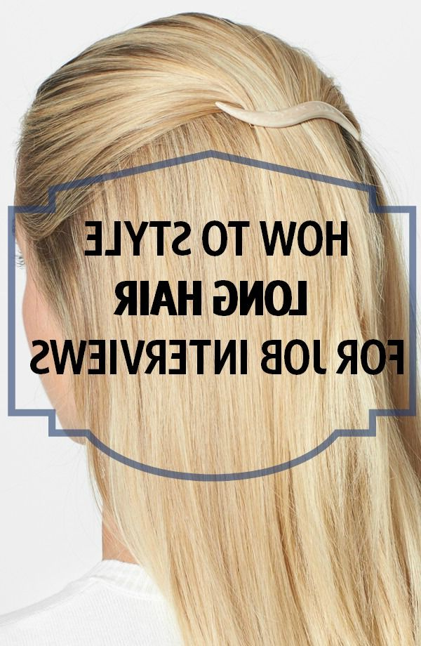 How To Style Long Hair For Job Interviews | Work Appropriate Throughout Long Hairstyles Professional (View 5 of 25)