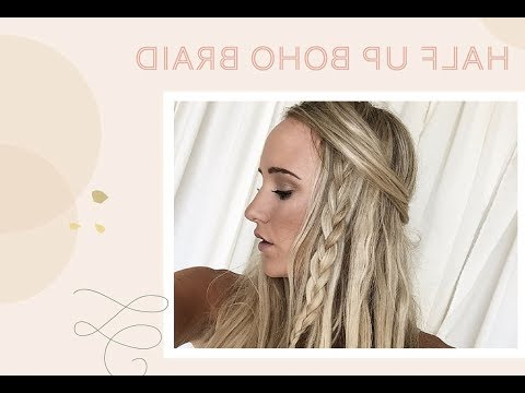 Boho Braid Half Up Easy 3 Minute Hair Tutorial Diy – Youtube With Most Recently Boho Half Braid Hairstyles (View 25 of 25)